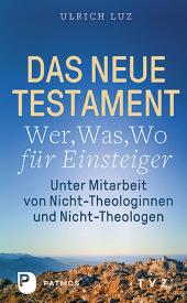 """Das Neue Testament - """"Wer, Was, Wo"""" für Einsteiger Cover"""