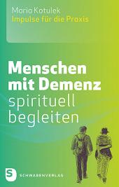 Menschen mit Demenz spirituell begleiten Cover