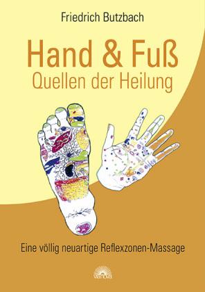 Hand & Fuß - Quellen der Heilung