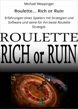 Roulette... Rich or Ruin