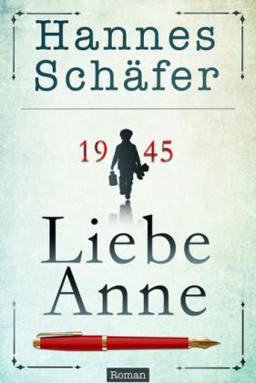 1945: Liebe Anne