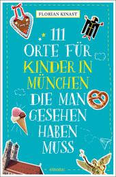 111 Orte für Kinder in München, die man gesehen haben muss Cover
