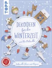 Dekoideen für die Winterzeit von Pia Pedevilla Cover