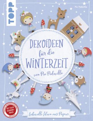 Dekoideen für die Winterzeit von Pia Pedevilla