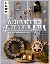 Weihnachten steht vor der Tür: Winterfeste Deko für draußen Cover
