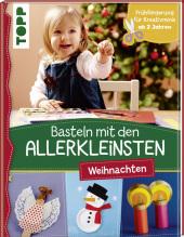 Basteln mit den Allerkleinsten - Weihnachten Cover