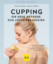 Cupping - Die neue Methode zum Lösen der Faszien Cover