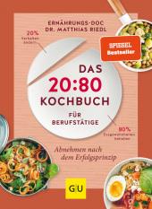 Das 20:80-Kochbuch für Berufstätige Cover