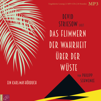 Das Flimmern der Wahrheit über der Wüste, 2 MP3-CDs