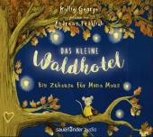 Das kleine Waldhotel - Ein Zuhause für Mona Maus, 2 Audio-CDs Cover