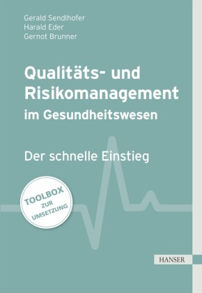 Qualitäts- und Risikomanagement im Gesundheitswesen