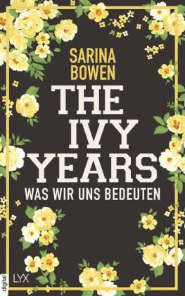 The Ivy Years - Was wir uns bedeuten