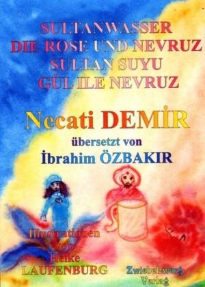 Sultanwasser - und - Die Rose und Nevruz