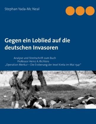 Gegen ein Loblied auf die deutschen Invasoren