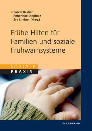 Frühe Hilfen für Familien und soziale Frühwarnsysteme
