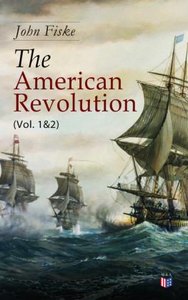 The American Revolution (Vol. 1&2)
