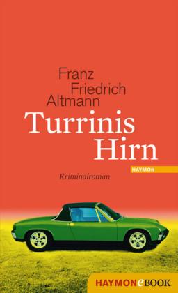 Turrinis Hirn