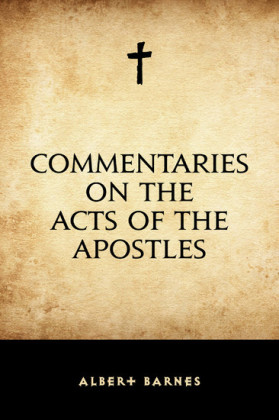 Commentaries on the Acts of the Apostles
