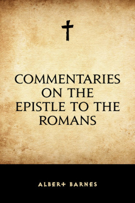 Commentaries on the Epistle to the Romans