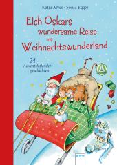 Elch Oskars wundersame Reise ins Weihnachtswunderland Cover