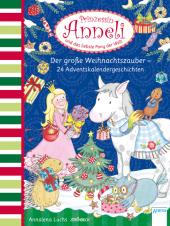 Prinzessin Anneli und das liebste Pony der Welt - Der große Weihnachtszauber