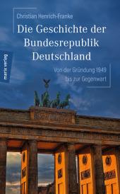 Die Geschichte der Bundesrepublik Deutschland Cover