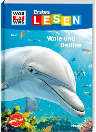 Was ist was Erstes Lesen: Wale und Delfine