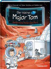 Der kleine Major Tom: Gefährliche Reise zum Mars Cover