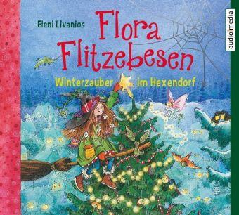 Flora Flitzebesen - Winterzauber im Hexendorf, 2 Audio-CDs