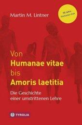 Von Humanae vitae bis Amoris laetitia