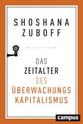 Das Zeitalter des Überwachungskapitalismus Cover