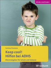 Keep cool! Hilfen bei ADHS Cover