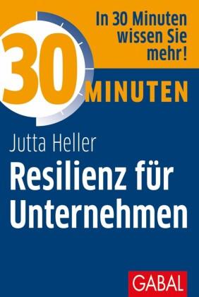 30 Minuten Resilienz für Unternehmen