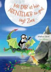 Mit dir ist kein Abenteuer zu groß, sagt Zora Cover