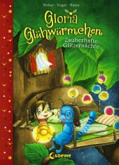 Gloria Glühwürmchen (Band 3) - Zauberhafte Glitzernächte Cover