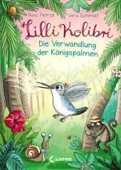 Lilli Kolibri - Die Verwandlung der Königspalmen Cover