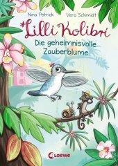 Lilli Kolibri - Die geheimnisvolle Zauberblume Cover