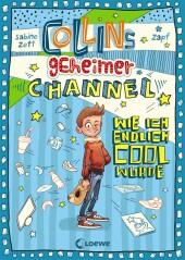 Collins geheimer Channel - Wie ich endlich cool wurde Cover
