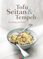 Tofu Seitan & Tempeh