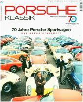 Porsche Klassik - 70 Jahre Porsche Sportwagen