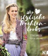 Wir lieben stylische Trachtenlooks Cover