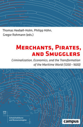 Merchants, Pirates, and Smugglers