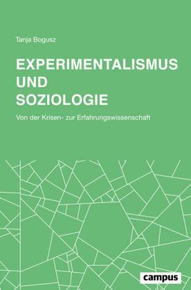 Experimentalismus und Soziologie