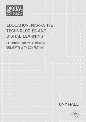 Education, Narrative Technologies and Digital Learning