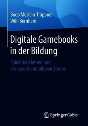 Digitale Gamebooks in der Bildung