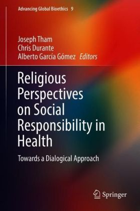 Religious Perspectives on Social Responsibility in Health