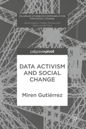 Data Activism and Social Change