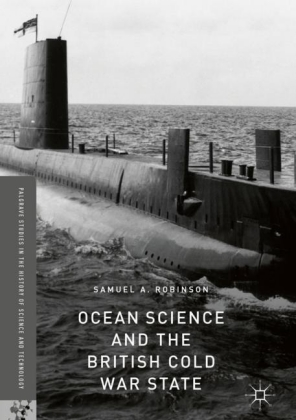 Ocean Science and the British Cold War State