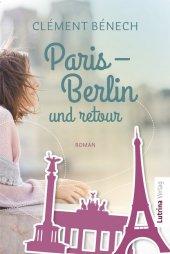 Paris - Berlin und retour