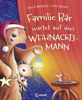 Familie Bär wartet auf den Weihnachtsmann